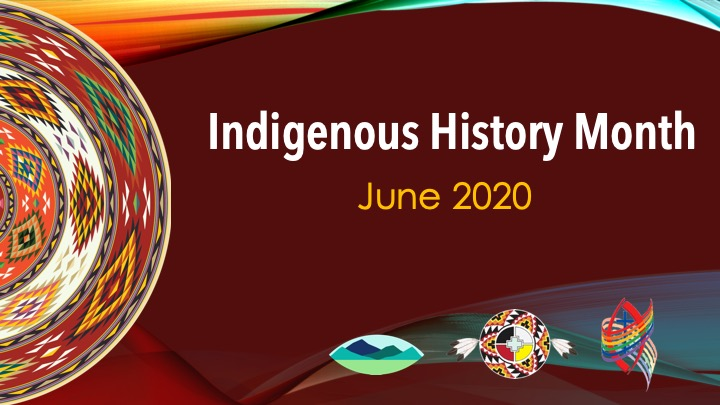 Indigenous History Month - Chinook Winds Region